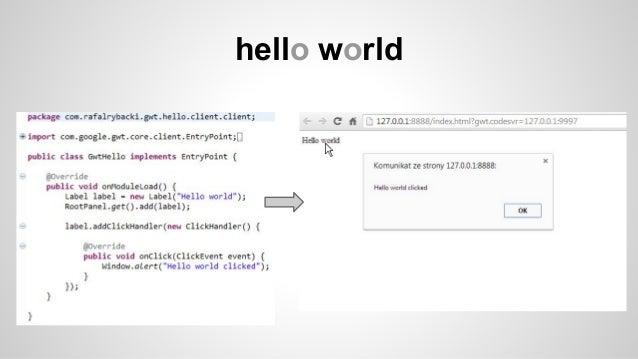 Google Web Toolkit - nie idź tą drogą Slide 3