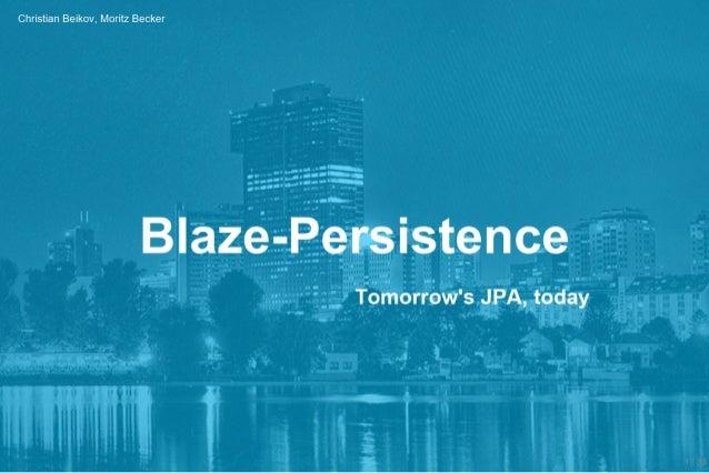 Blaze-Persistence Introduction @JSUG-2016-11-14