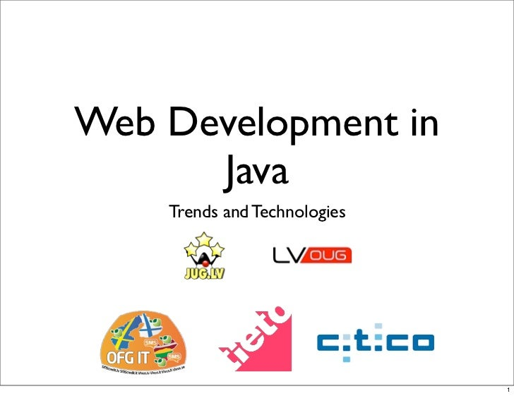 Web Development in      Java    Trends and Technologies                              1