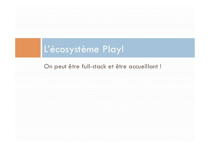 L'écosystème Play!On peut être full-stack et être accueillant !