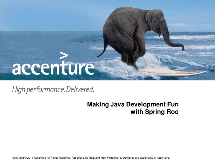 Making Java Development Fun                                                                         with Spring RooCopyrig...