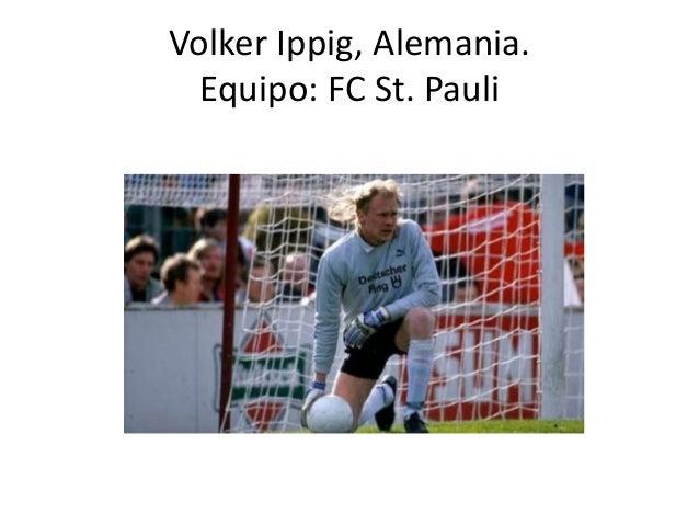 Volker Ippig, Alemania. Equipo: FC St. Pauli