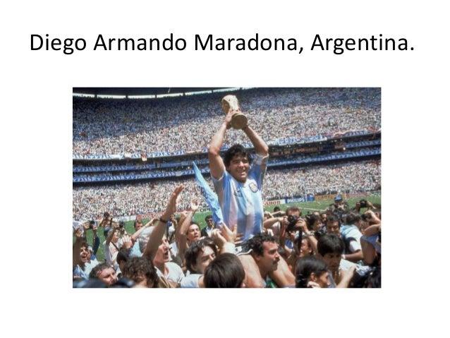 Diego Armando Maradona, Argentina.