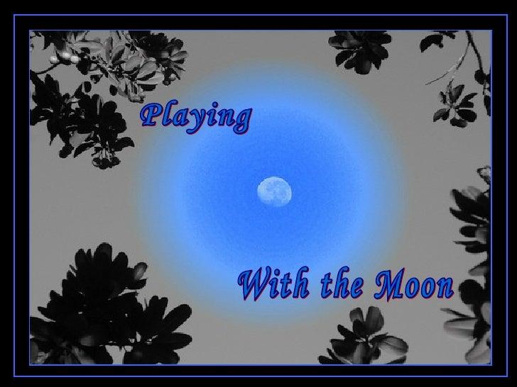 Jugando Con La Luna An