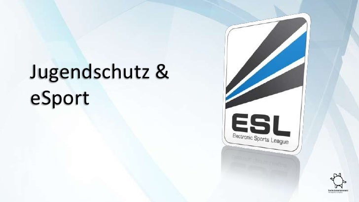 Jugendschutz &eSport<br />