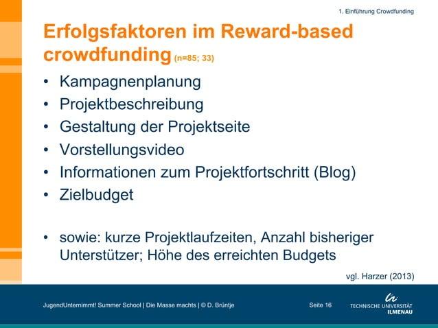 Erfolgsfaktoren im Reward-based crowdfunding(n=85; 33) • Kampagnenplanung • Projektbeschreibung • Gestaltung der Projek...