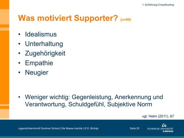 Was motiviert Supporter? (n=89) • Idealismus • Unterhaltung • Zugehörigkeit • Empathie • Neugier • Weniger wichtig: ...