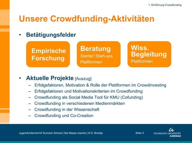 Unsere Crowdfunding-Aktivitäten • Betätigungsfelder • Aktuelle Projekte [Auszug] – Erfolgsfaktoren, Motivation & Rolle ...