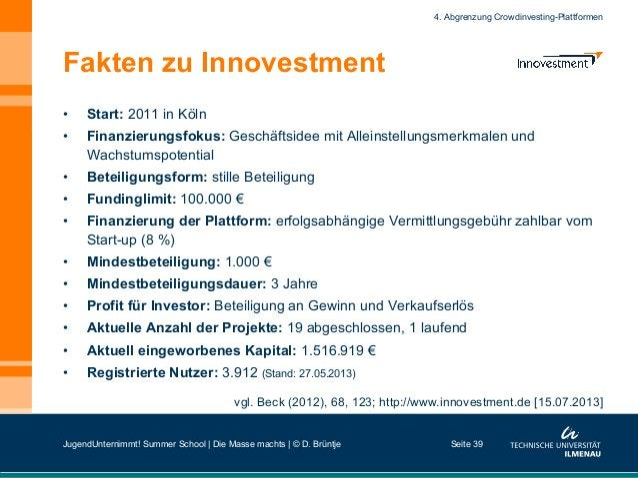 Fakten zu Innovestment • Start: 2011 in Köln • Finanzierungsfokus: Geschäftsidee mit Alleinstellungsmerkmalen und Wachst...