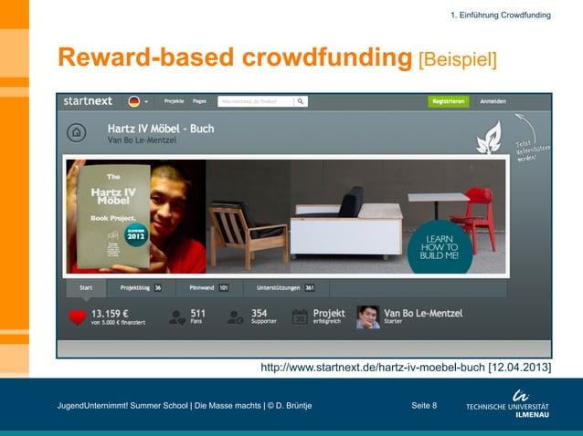 Reward-based crowdfunding [Beispiel] Seite 8 http://www.startnext.de/hartz-iv-moebel-buch [12.04.2013] 1. Einführung Crowd...