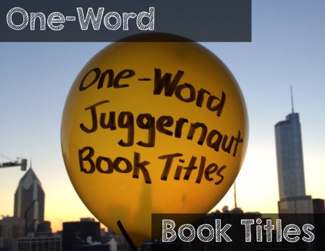 One-Word  Book Titles
