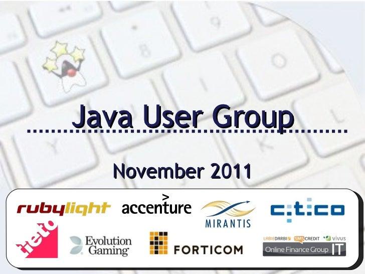 Java User Group November 2011