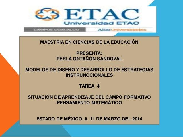 MAESTRIA EN CIENCIAS DE LA EDUCACIÓN PRESENTA: PERLA ONTAÑÓN SANDOVAL MODELOS DE DISEÑO Y DESARROLLO DE ESTRATEGIAS INSTRU...