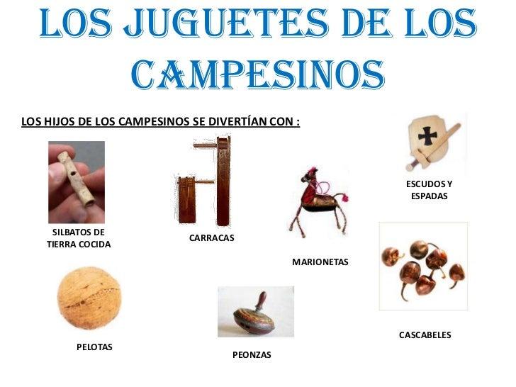 LOS JUGUETES DE LOS CAMPESINOS<br />LOS HIJOS DE LOS CAMPESINOS SE DIVERTÍAN CON : <br />ESCUDOS Y ESPADAS<br />CARRACAS<b...