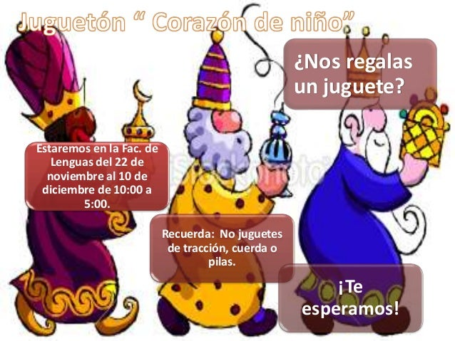 Estaremos en la Fac. de Lenguas del 22 de noviembre al 10 de diciembre de 10:00 a 5:00. Recuerda: No juguetes de tracción,...