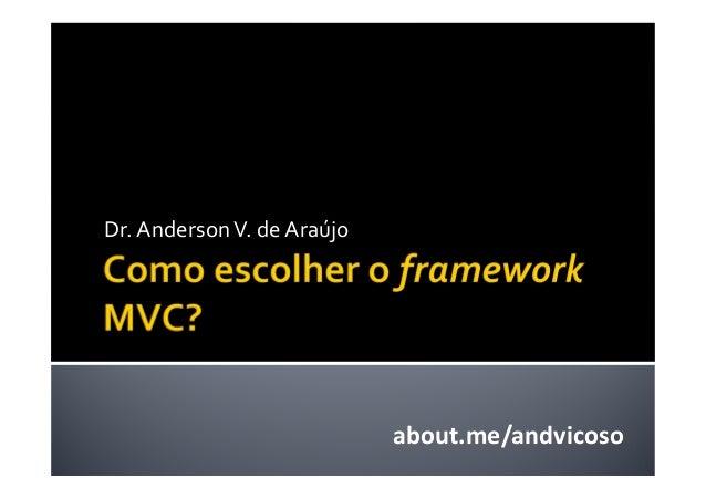 Dr. AndersonV. de Araújo about.me/andvicoso