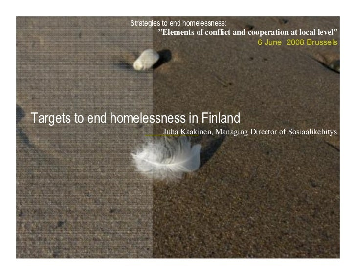 """Strategies to end homelessness:                           """"Elements of conflict and cooperation at local level""""           ..."""
