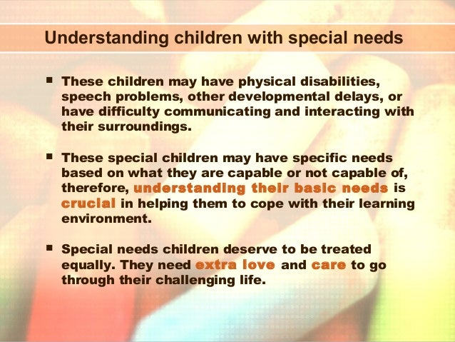 a study on special needs children and gifted children Gifted children have special learning needs with difficult and complex material in higher studies challenges faced by 'gifted learners' in.
