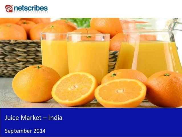 Juice Market – India  September 2014