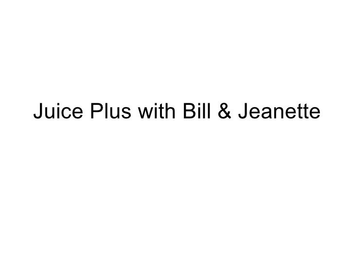 Juice Plus with Bill & Jeanette