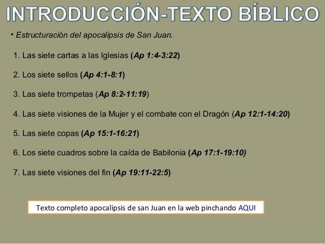 • Estructuración del apocalipsis de San Juan. 1. Las siete cartas a las Iglesias (Ap 1:4-3:22) 2. Los siete sellos (Ap 4:1...