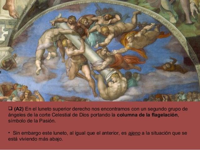 •  (A2) En el luneto superior derecho nos encontramos con un segundo grupo de ángeles de la corte Celestial de Dios porta...