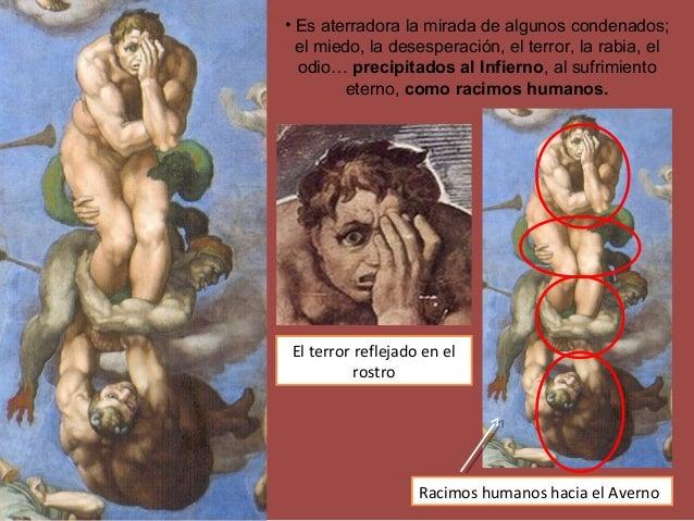 Racimos humanos hacia el Averno • Es aterradora la mirada de algunos condenados; el miedo, la desesperación, el terror, la...