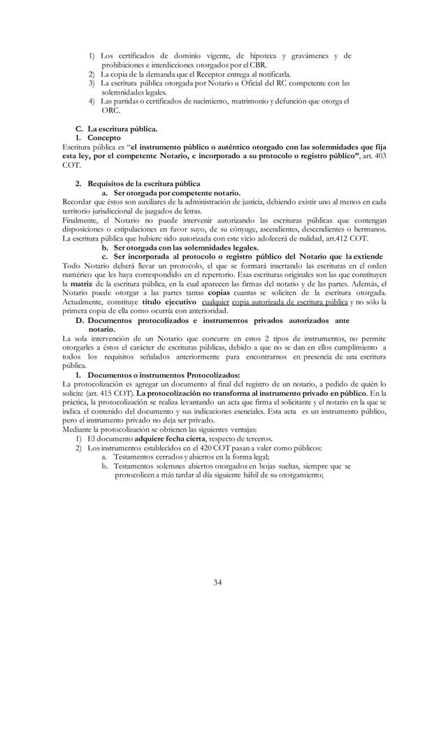 34 1) Los certificados de dominio vigente, de hipoteca y gravámenes y de prohibiciones e interdicciones otorgados por el C...
