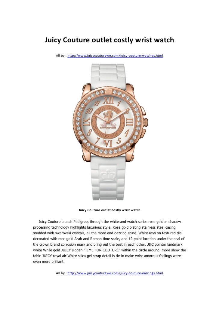 Juicy Couture outlet costly wrist watch              All by : http://www.juicycouturewe.com/juicy-couture-watches.html    ...
