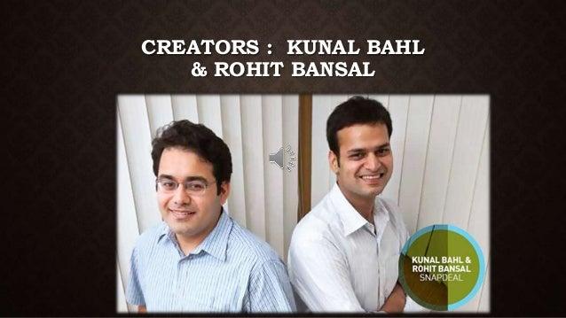 8f6db929d CREATORS   KUNAL BAHL   ROHIT BANSAL  36.