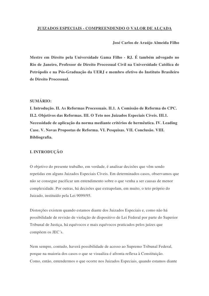 JUIZADOS ESPECIAIS - COMPREENDENDO O VALOR DE ALÇADA                                                    José Carlos de Ara...