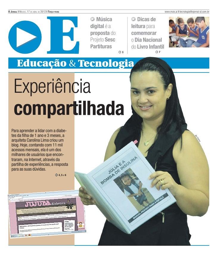 O JORNAL l MACEIÓ, 17 DE ABRIL DE 2012 l TERÇA-FEIRA                                                 www.mais.al l tecnolo...