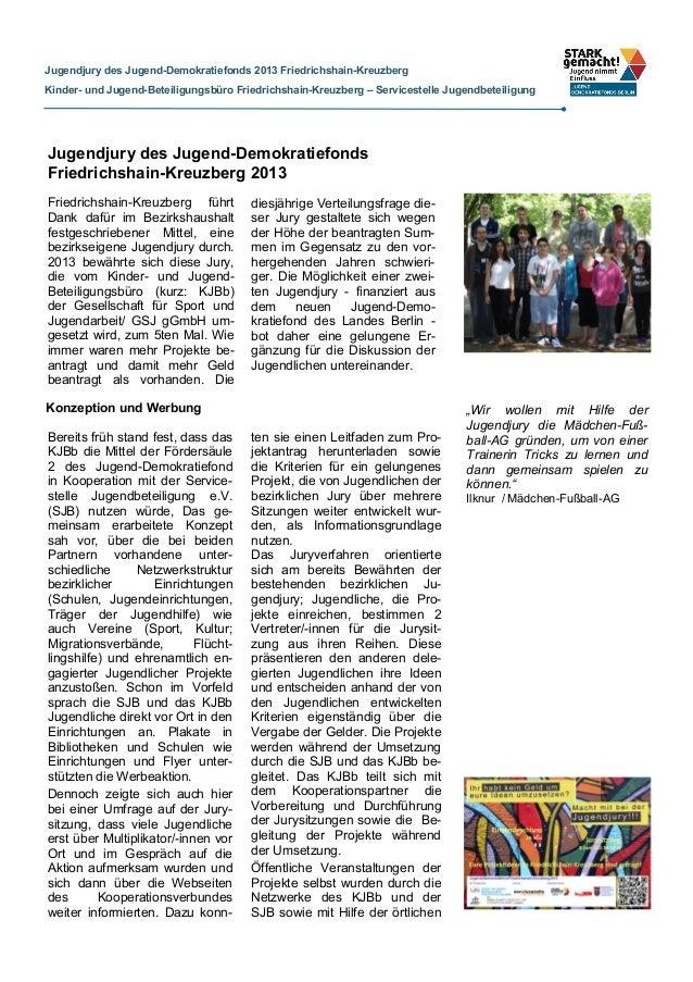 Jugendjury des Jugend-Demokratiefonds 2013 Friedrichshain-Kreuzberg Kinder- und Jugend-Beteiligungsbüro Friedrichshain-Kre...