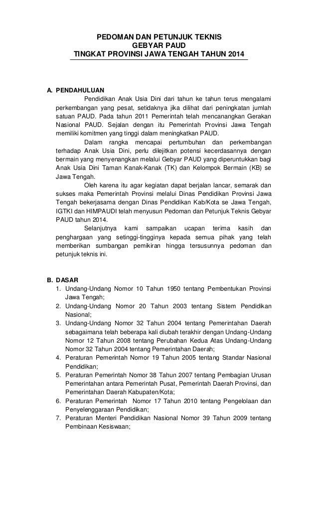 PEDOMAN DAN PETUNJUK TEKNIS GEBYAR PAUD TINGKAT PROVINSI JAWA TENGAH TAHUN 2014  A. PENDAHULUAN Pendidikan Anak Usia Dini ...
