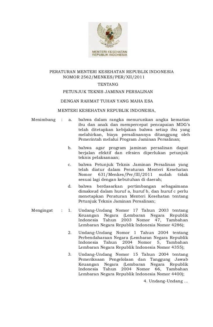 -1-       PERATURAN MENTERI KESEHATAN REPUBLIK INDONESIA            NOMOR 2562/MENKES/PER/XII/2011                        ...