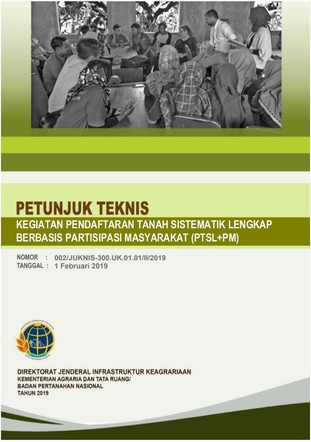 KEGIATAN PENDAFTARAN TANAH SISTEMATIK LENGKAP BERBASIS PARTISIPASI MASYARAKAT (PTSL+PM)