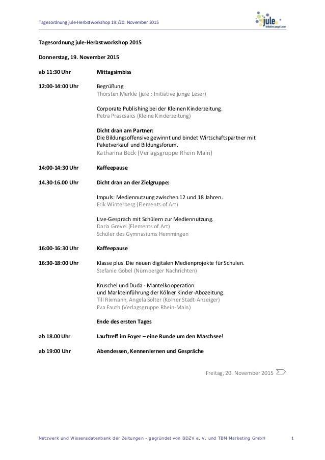 Tagesordnung jule-Herbstworkshop 19./20. November 2015 Netzwerk und Wissensdatenbank der Zeitungen - gegründet von BDZV e....
