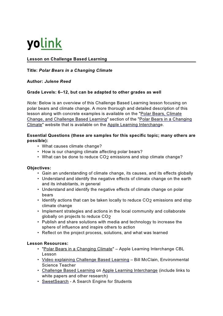 Lesson on Challenge Based Learning  Title: Polar Bears in a Changing Climate  Author: Julene Reed  Grade Levels: 6–12, but...
