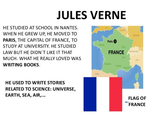 a biography of jules verne a french poet and novelist Jules verne, playwright  (1811-1872) was a french poet, novelist, and critic  lottman, herbert r jules verne: an exploratory biography.