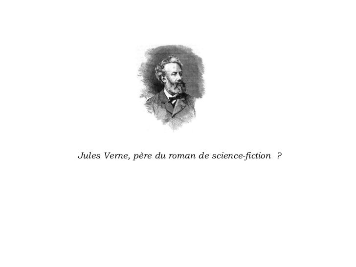 Jules Verne, père du roman de science-fiction ?