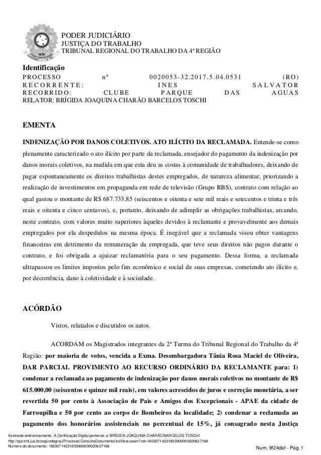 PODER JUDICI�RIO JUSTI�A DO TRABALHO TRIBUNAL REGIONAL DO TRABALHO DA 4� REGI�O Identifica��o PROCESSO n� 0020053-32.2017....