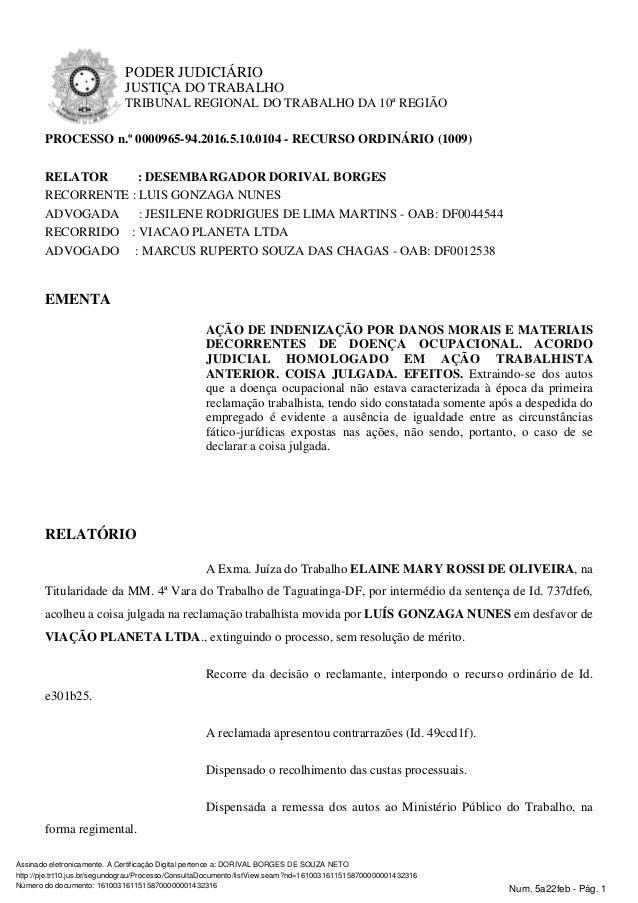 PODER JUDICI�RIO JUSTI�A DO TRABALHO TRIBUNAL REGIONAL DO TRABALHO DA 10� REGI�O PROCESSO n.� 0000965-94.2016.5.10.0104 - ...