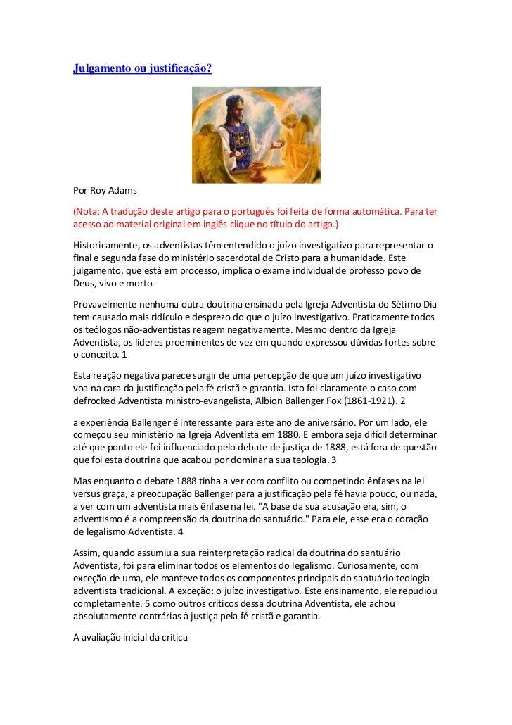 Julgamento ou justificação?Por Roy Adams(Nota: A tradução deste artigo para o português foi feita de forma automática. Par...