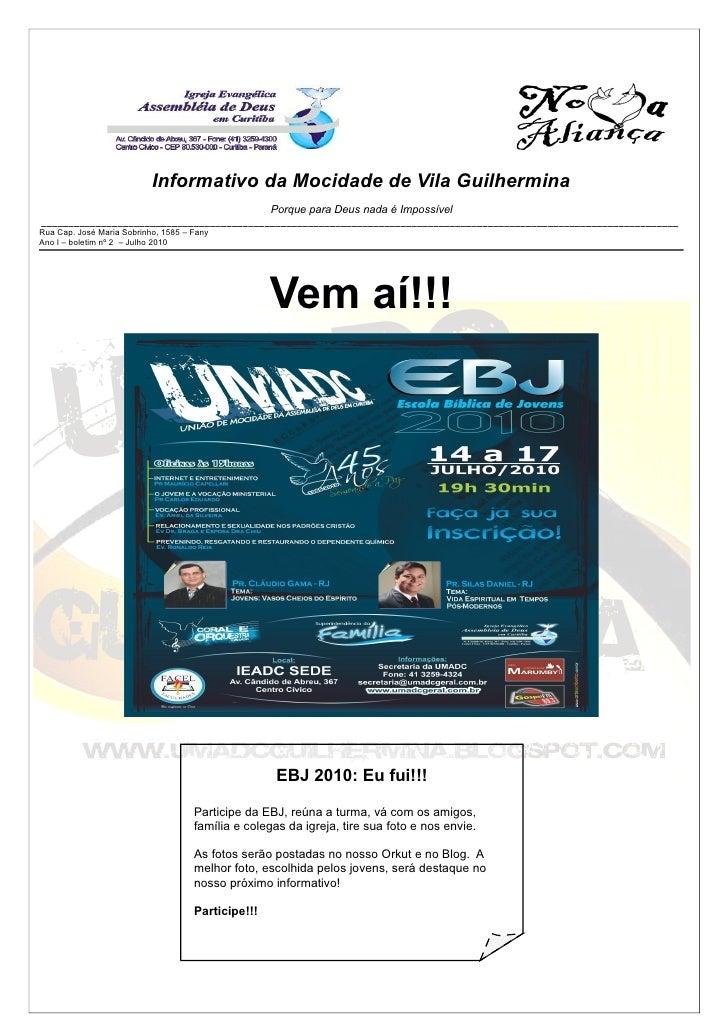 Informativo da Mocidade de Vila Guilhermina                                                     Porque para Deus nada é Im...