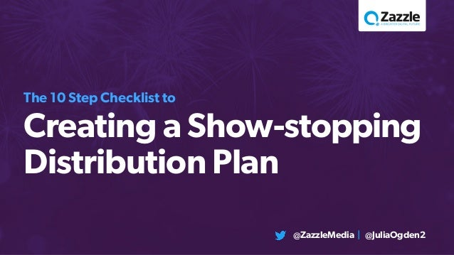 The  Step Checklist To Creating A ShowStopping Content Distribuion