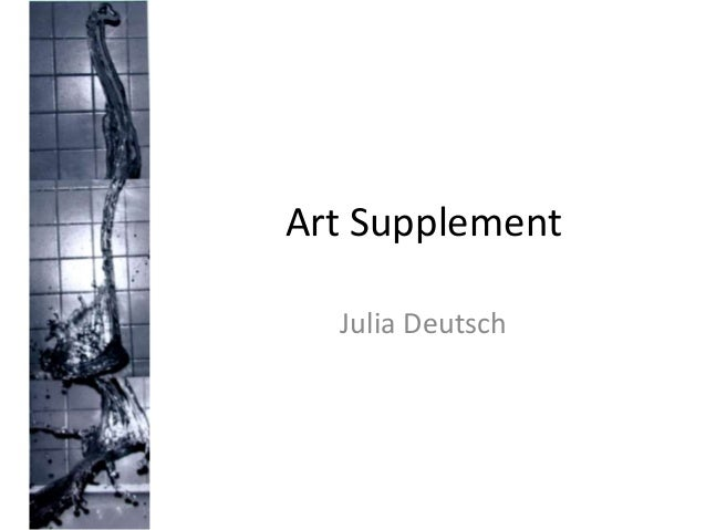 Art Supplement Julia Deutsch