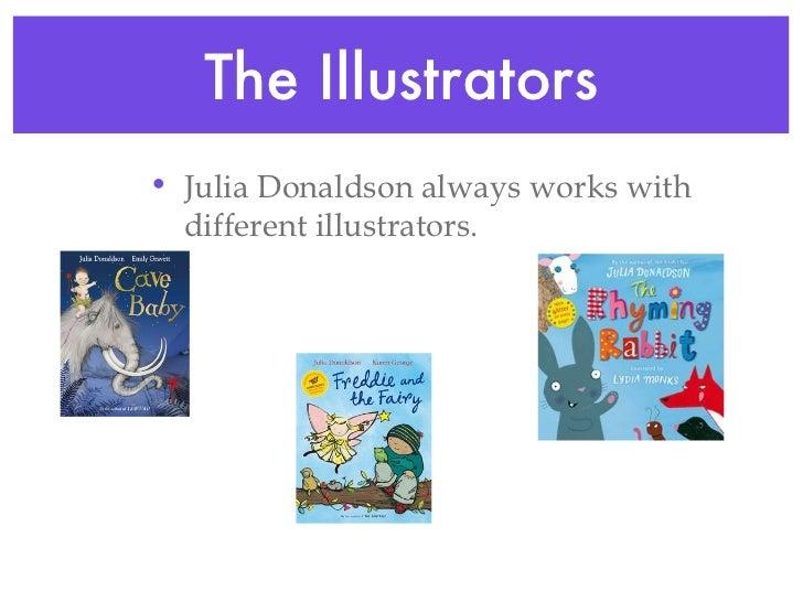 Julia donaldson Slide 3