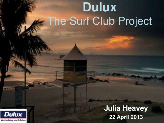 Dulux The Surf Club Project  Julia Heavey 22 April 2013