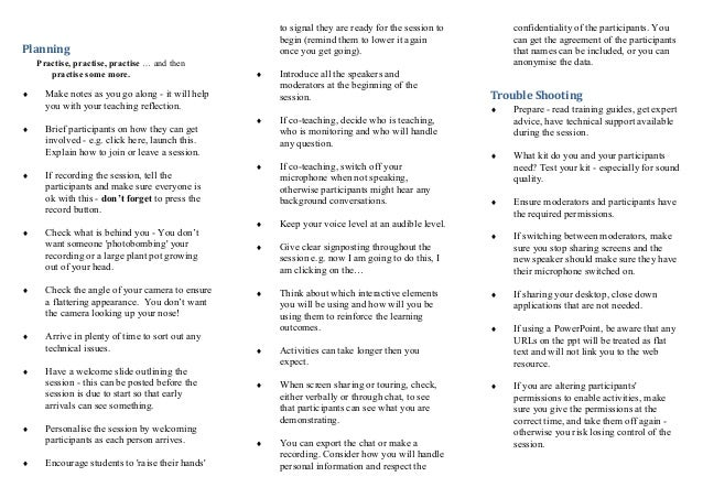 Planning Practise, practise, practise … and then practise some more.  Make notes as you go along - it will help you with ...