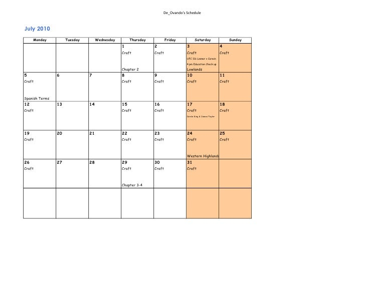 De_Ovando's Schedule    July 2010      Monday          Tuesday        Wednesday        Thursday           Friday          ...